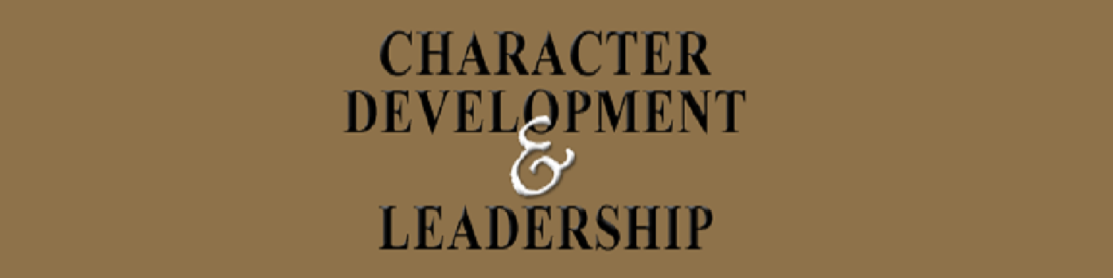 Character Development & Leadership